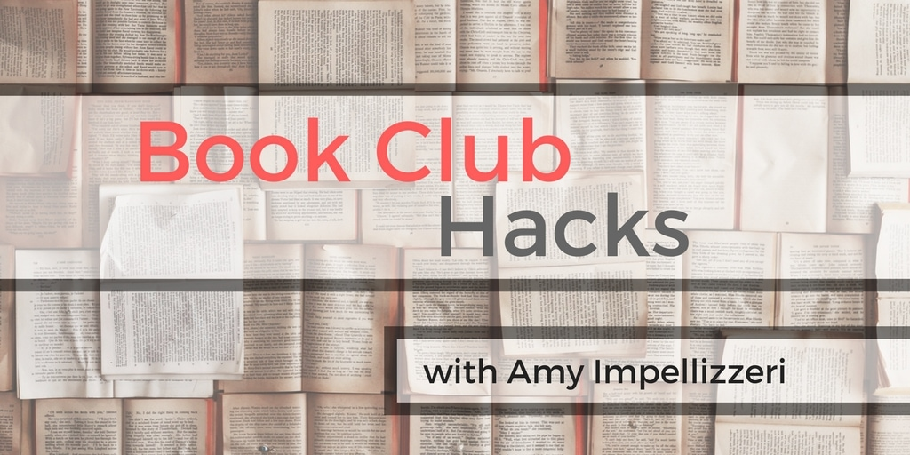 Book Club Hacks: When stealing from a Book Club is actually ENCOURAGED