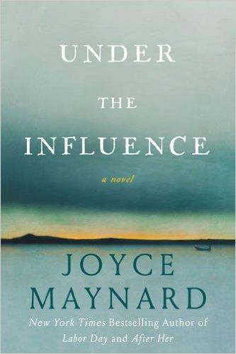 Guest Joyce Maynard on Novel Inspiration & Under the Influence