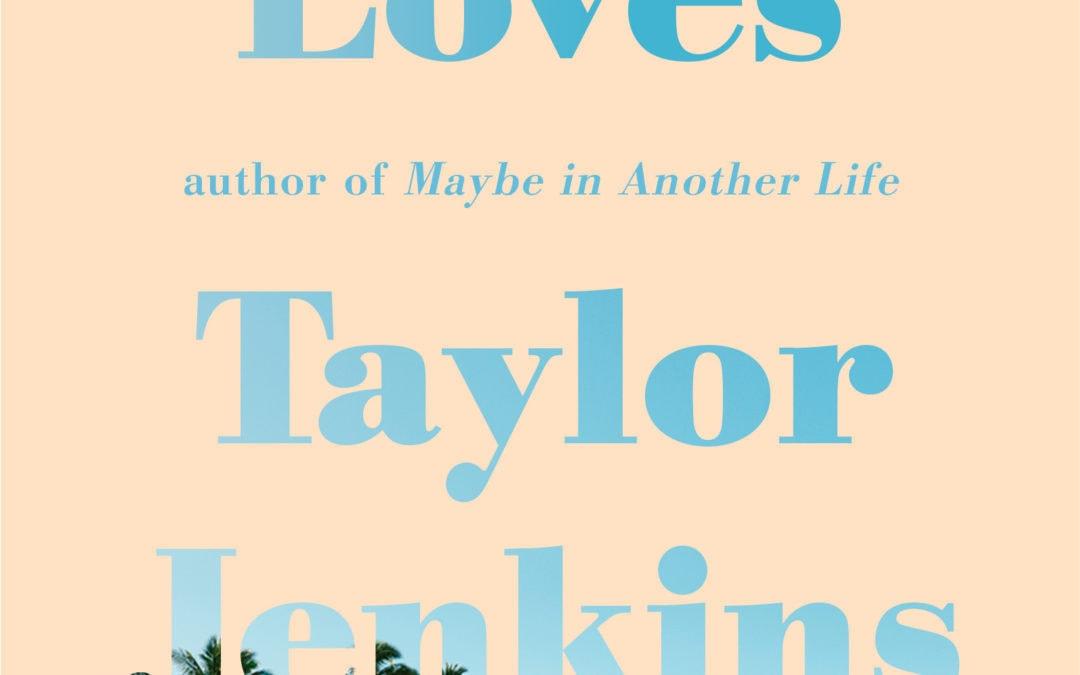 Welcome Poppy guest Taylor Jenkins Reid & One True Loves!