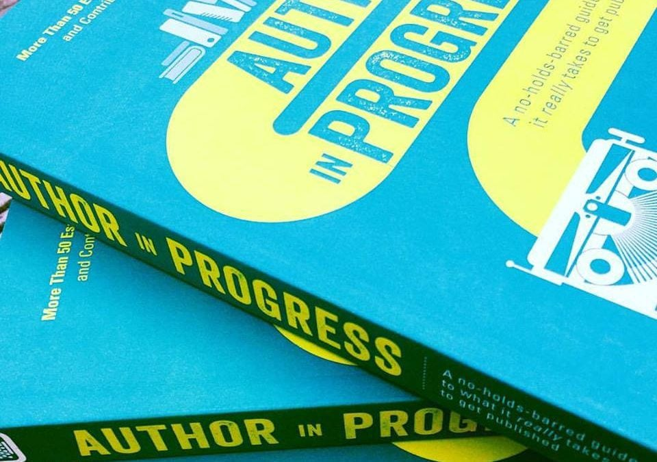 Are You an Author in Progress? Listen Up!