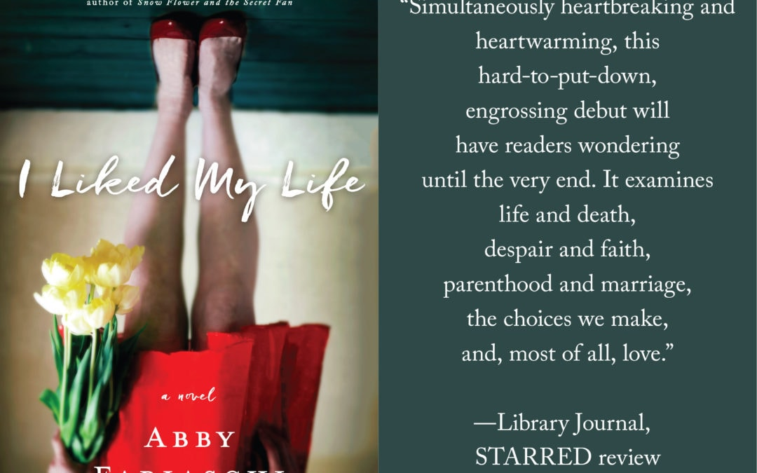 Meet debut author Abby Fabiaschi & I LIKED MY LIFE