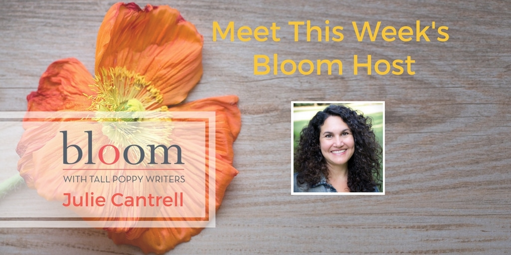 Are You in Bloom with Julie Cantrell?