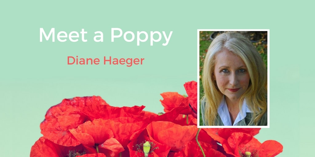Meet a Poppy: Diane Haeger and the Book of Her Heart