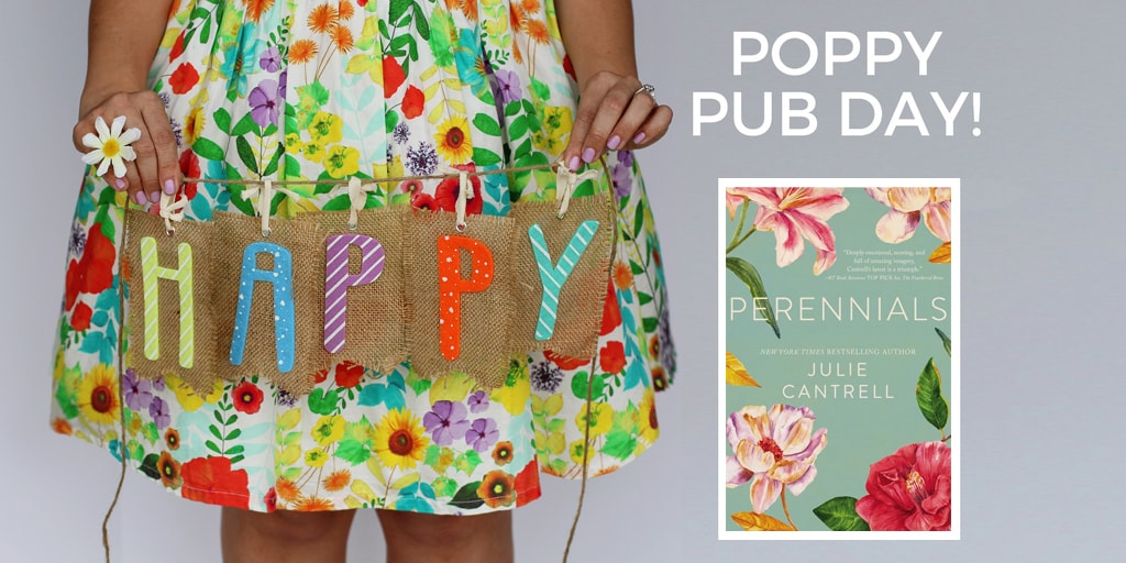 Happy Pub Day to Julie Cantrell and Perennials