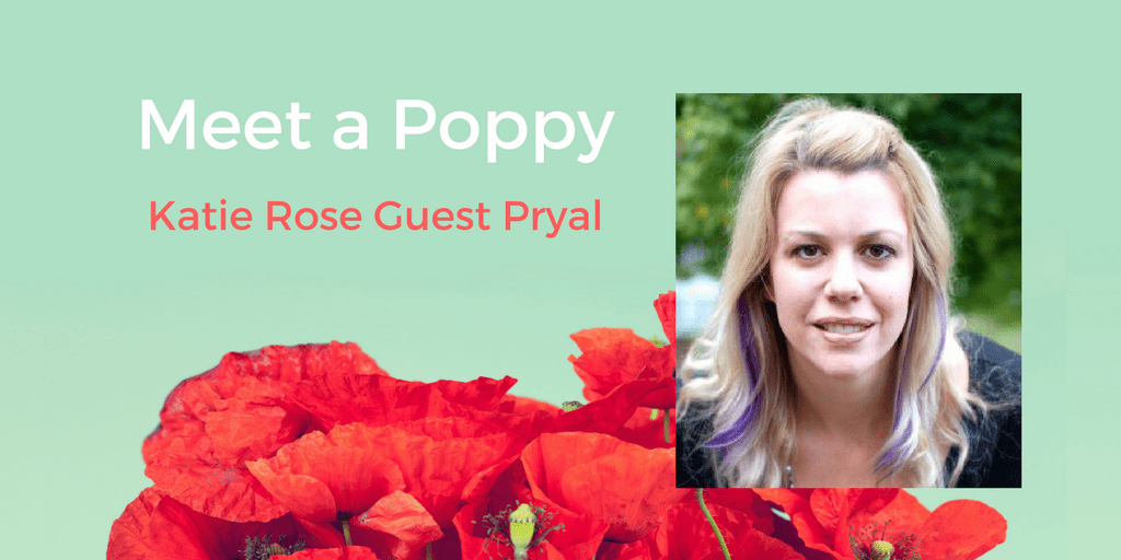 Meet a Poppy: Katie Rose Guest Pryal