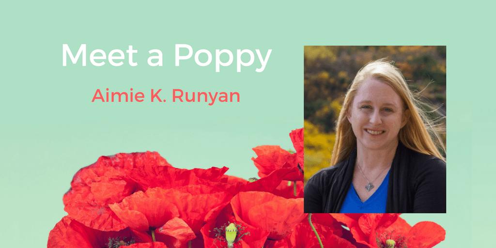 Meet a Poppy: Aimie Runyan