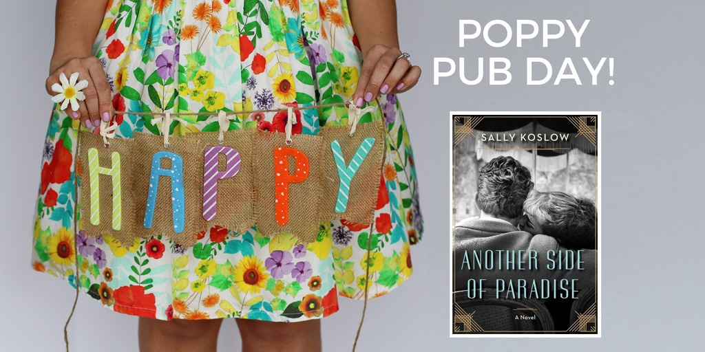 Happy Pub Day to ANOTHER SIDE OF PARADISE and Sally Koslow