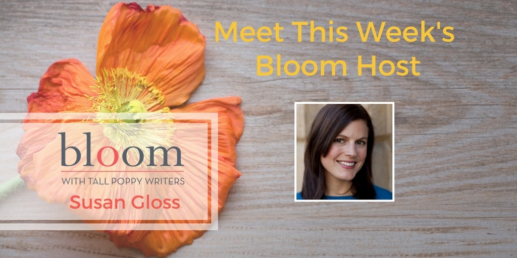 Are You in Bloom with Susan Gloss?