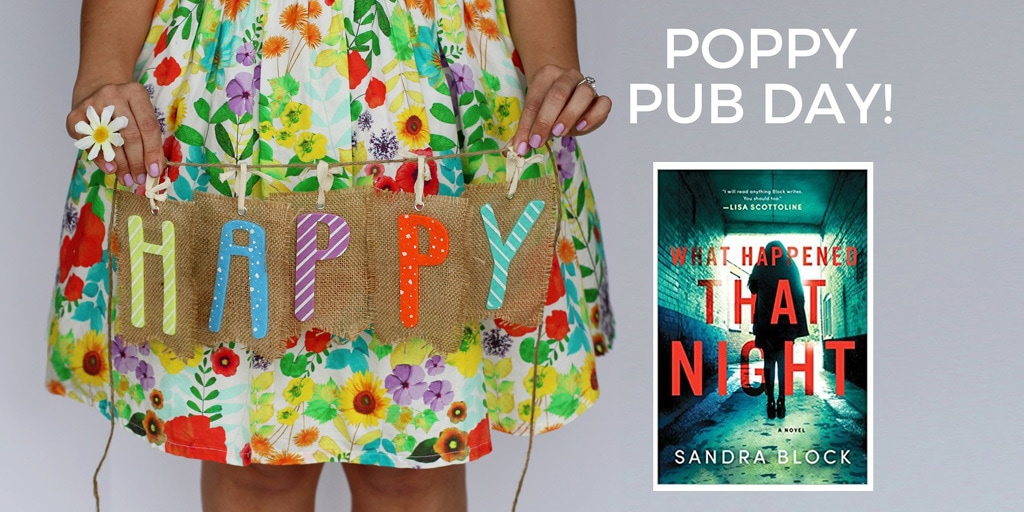 Happy Pub Day to WHAT HAPPENED THAT NIGHT and Sandra Block
